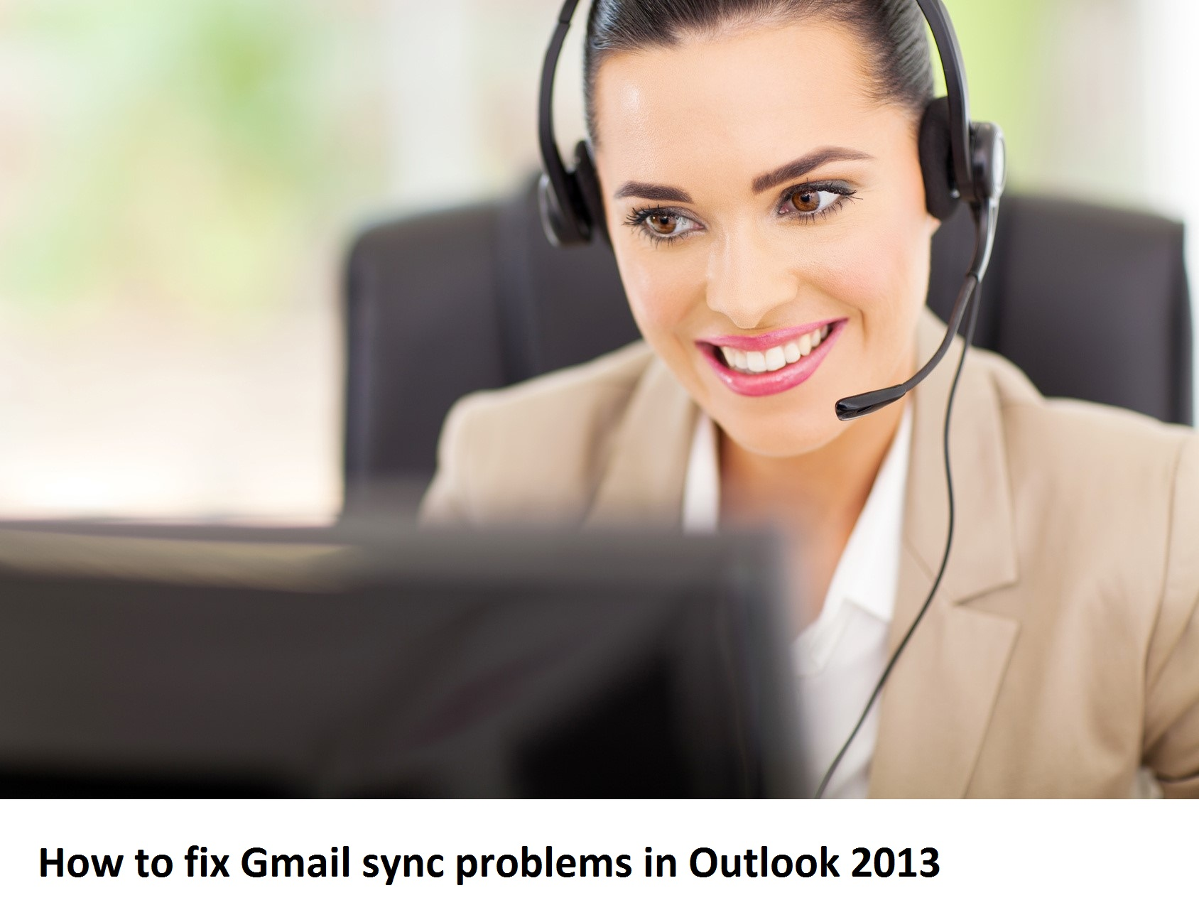 How to fix Gmail sync problems in Outlook 2013